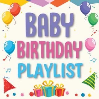 Baby Birthday Playlist