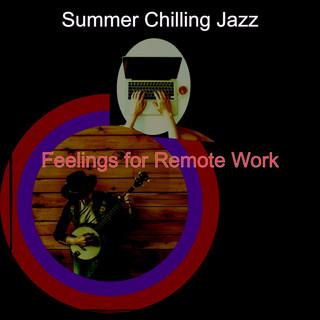 Feelings For Remote Work