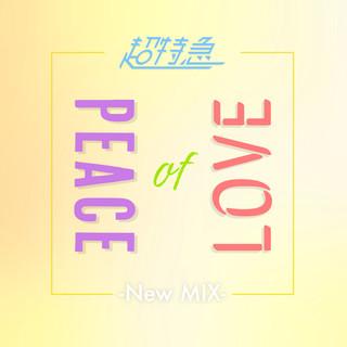 Peace of LOVE (New Mix) (Peace of Love New Mix)