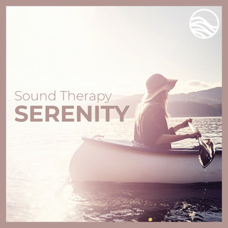 Sound Therapy:Serenity