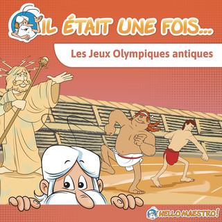 Il Était Une Fois... Les Jeux Olympiques Antiques