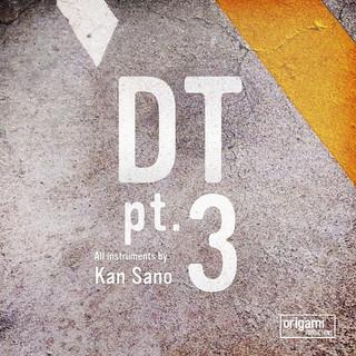 DT pt.3