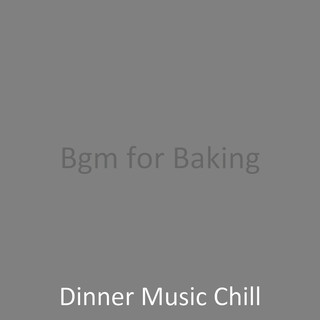 Bgm For Baking