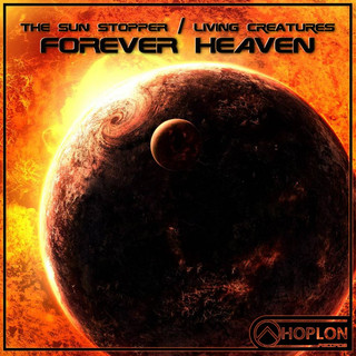 The Sun Stopper / Living Creatures