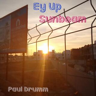 Ey Up Sunbeam