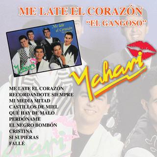 Me Late El Corazón \