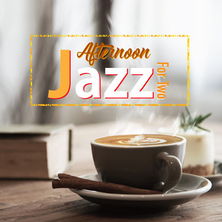Afternoon Jazz For Two