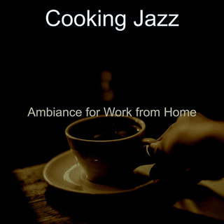 Ambiance For Work From Home