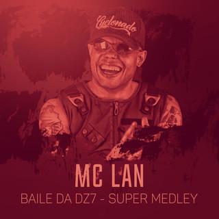 Baile Da DZ7 (Super Medley)