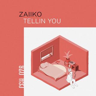 Tellin You