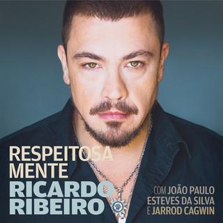 Respeitosa Mente (With João Paulo Esteves Da Silva & Jarrod Cagwin)