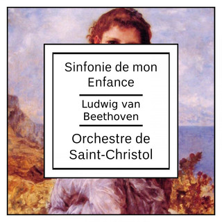Beethoven:Sinfonie De Mon Enfance