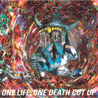 ONE LIFE, ONE DEATH CUT UP (LIVE) (ONE LIFE, ONE DEATH CUT UP(LIVE))