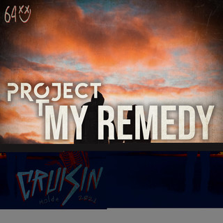 Cruisin 2021 (My Remedy)