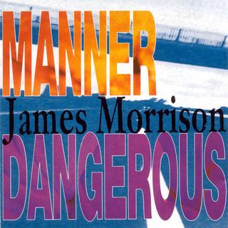 Manner Dangerous