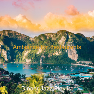 Ambiance For Restaurants