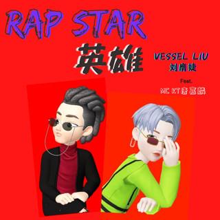 RAP STAR 英雄