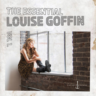The Essential Louise Goffin, Vol. 1