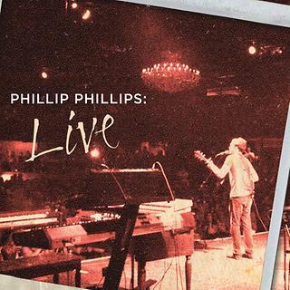 Phillip Phillips:Live