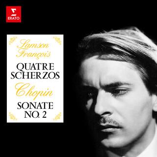 Chopin:Quatre Scherzos & Sonate No. 2