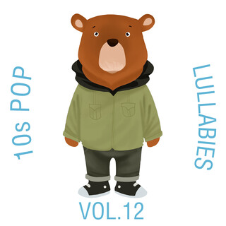 10s Pop Lullabies, Vol. 12