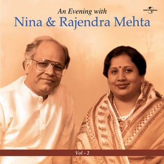 An Evening With Nina & Rajendra Mehta Vol. 2