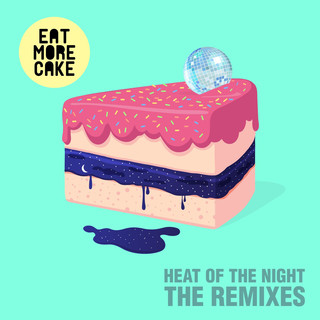 Heat Of The Night (Remixes)