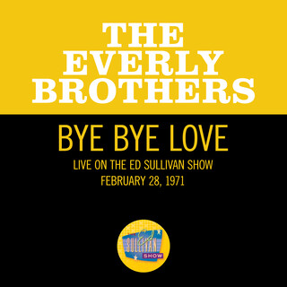 Bye Bye Love (Live On The Ed Sullivan Show, February 28, 1971)