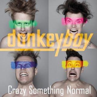 Crazy Something Normal