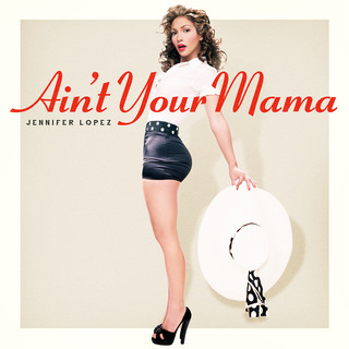 Ain\'t Your Mama