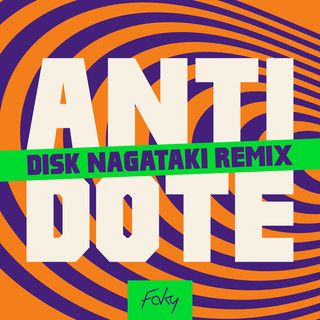 ANTIDOTE (DISK NAGATAKI Remix)