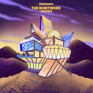 The In Between (Elephante 'Zoo' Mix)