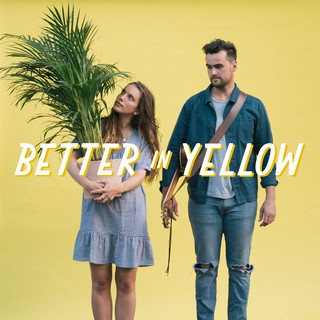 Better In Yellow