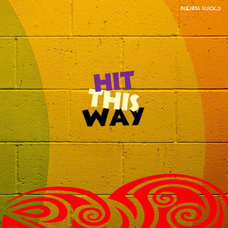 Hit This Way (Feat. Rosee 3.0)