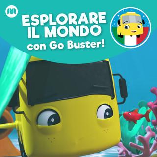 Esplorare Il Mondo Con Go Buster !