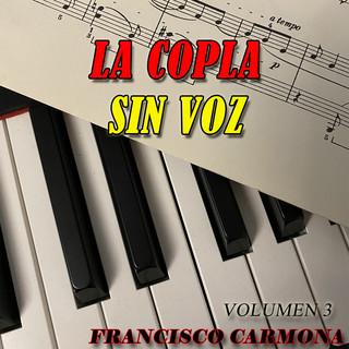 La Copla Sin Voz (Volumen 3)