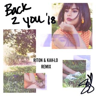 Back To You (Riton & Kah - Lo Remix)