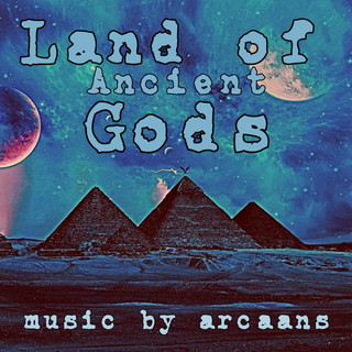 Land Of Ancient Gods