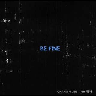 Be Fine_Lo-fi (feat. ?te壞特)