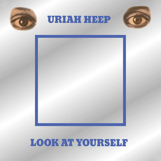 Look At Yourself (Expanded Version)