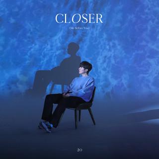 Closer (Me Before You)
