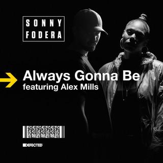 Always Gonna Be (Feat. Alex Mills) (Remixes)