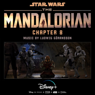 The Mandalorian:Chapter 8 (Original Score)