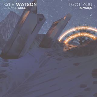 I Got You (Remixes)
