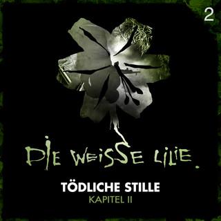 02:Tödliche Stille - Kapitel II