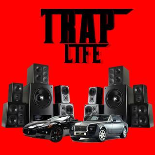 Trap Life (Vol. 3)