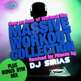 Massive Workout Collection (Remixed For Fitness)