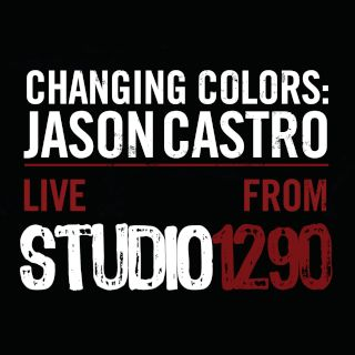 Changing Colors:Jason Castro Live From Studio 1290