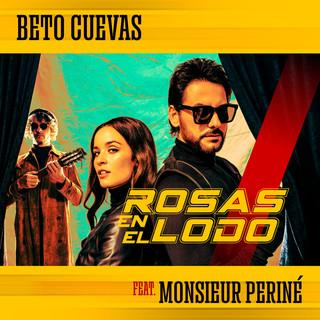 Rosas En El Lodo (Feat. Monsieur Periné)