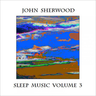 Sleep Music, Vol 3